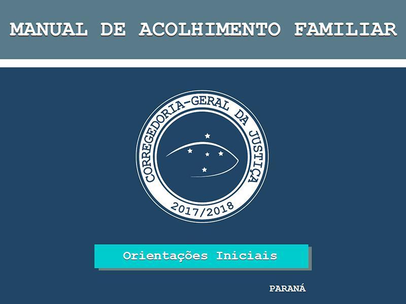 Manual de Acolhimento Familiar - Orientações Iniciais
