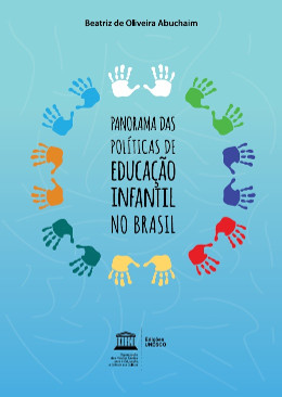 PUBLICAÇÃO - Panorama das políticas de educação infantil no Brasil ... 366ded30ff