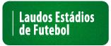 Laudos Estádios de Futebol
