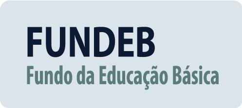 FUNDEB - Fundo da Educação Básica