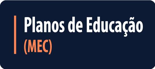 Planos de Educação (MEC)