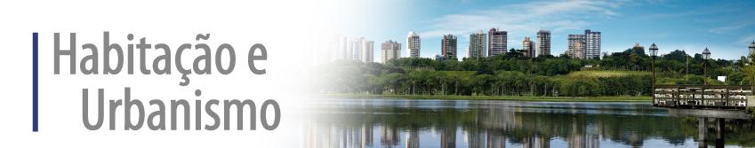 Habitação e Urbanismo