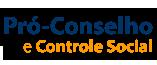 Pró-Conselho e Controle Social