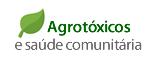 Agrotóxicos e saúde comunitária