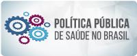Evento Política Pública de Saúde no Brasil