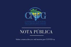 Logo do Conselho Nacional dos Procuradores-Gerais do Ministério Público dos Estados e da União e título: Nota Pública: sobre a marca das 500 mil mortes por Covid-19 no Brasil.