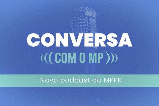 Podcast do Ministério Público do Paraná