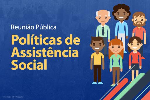 Imagem ilustrativa de matéria sobre reunião pública sobre políticas de assistência social