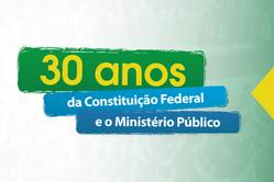Imagem ilustrativa de matéria sobre o lançamento de hotsite especial sobre os 30 anos da Constituição Federal
